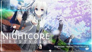 Nightcore - Honey [Trust-Music♪]