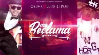 Ozuna Ft. Luigi 21 Plus – Me Reclama (Prod By. Mambo Kingz Y Dj Luian) thumbnail