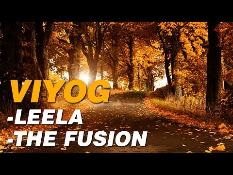 Viyog | Leela - The Fusion| Indian Fusion Music