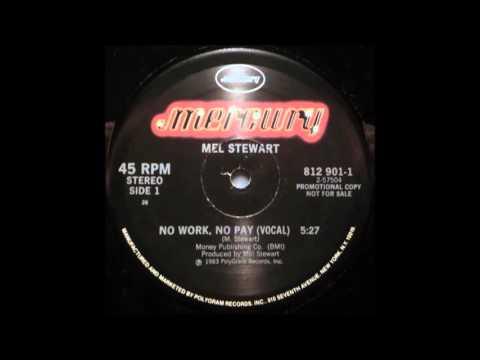Mel Stewart - No Work, No Pay