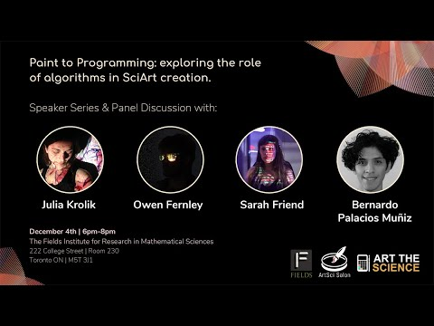 Paint To Programming. Exploring The Role Of Algorithms In SciArt Creation. Dec 4, 2018