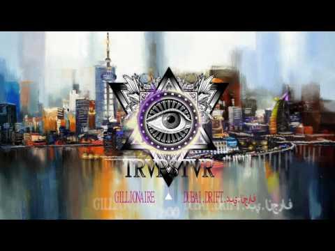 Gillionaire - DUBAI DRIFT دبي انجراف