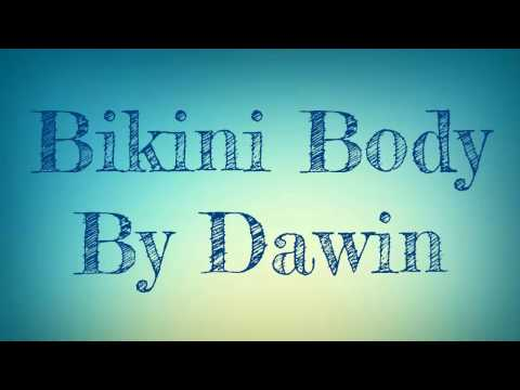 Bikini Body- Dawin ft.R City (Lyrics) HD