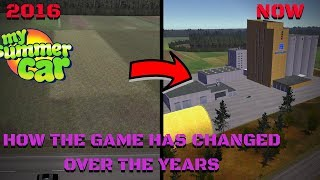 HOW THE GAME HAS CHANGED OVER THE YEARS - My Summer Car #132