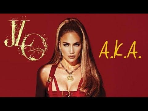 Jennifer Lopez - A.K.A. (feat. T.I.) Lyrics On Screen HQ OFFICIAL AUDIO (from A.K.A.)