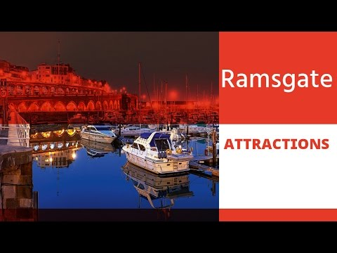 Top 13 Tourist Attractions in Ramsgate - Isle of Thanet, England