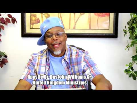 H2O His To Obey Global Alliance Ministries |  Apostle Dr. Dusjohn Williams | July 16, 2017
