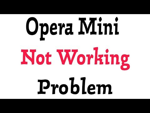 How To Solve Opera Mini Not Working Problem