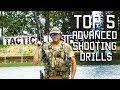Top 5 Advanced Shooting Drills | Tactical Rifleman