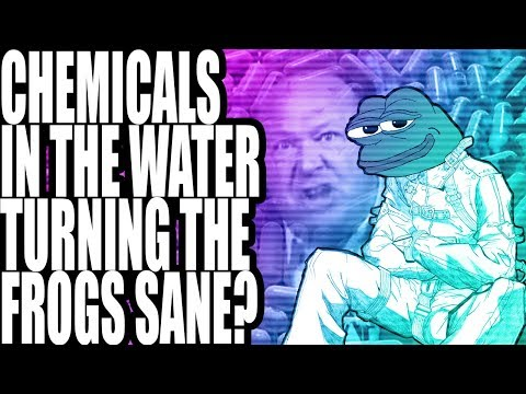 Chemicals In The Water Turning The Frogs Sane?