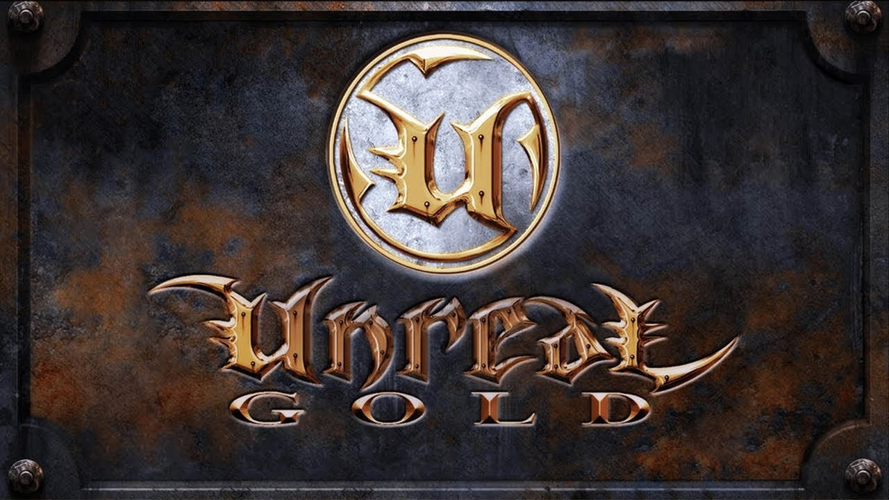 Unreal Gold Gameplay (HD)