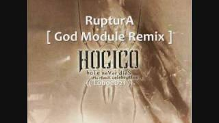 RupturA [ God Module Remix ] - HocicO