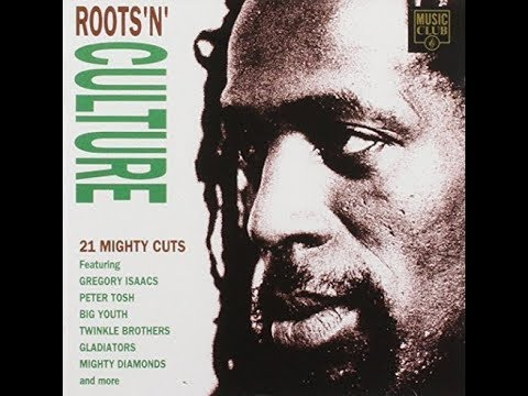 Roots 'N' Culture - 21 Mighty Reggae Cuts (Various Artists)