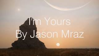Download lagu I m Yours Jason Mraz Lyrics