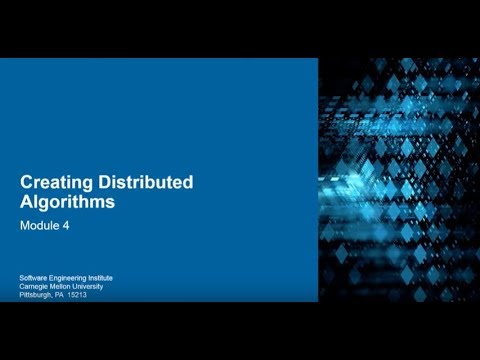 Module 4: Creating Distributed Algorithms