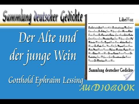 Der Alte Und Der Junge Wein Gotthold Ephraim Lessing Hörbuch Sammlung Deutscher Gedichte Audiobook