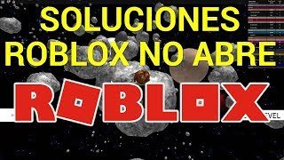 ROBLOX not open solution 2018 - Roblox does not update does not install, freezes, is loading.