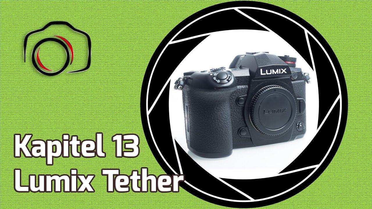 💡 Lumix Masterclass Tutorial 13 - Lumix Tether