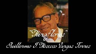 Miraflores - Guillermo J. Moscoso Vargas