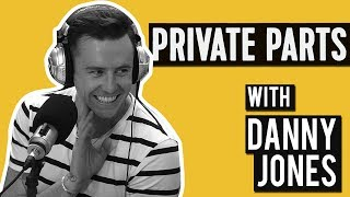 Get up and w*nk w/Danny Jones   Private Parts