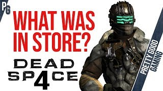 Dead Space 4 Plans Revealed Years Later