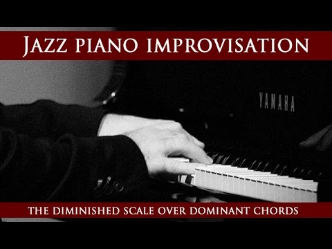 Jazz Piano Lesson How To Improvise The Diminished Scale On