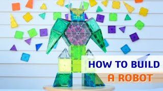 Magnetic Tiles Ideas How To Build A Robot Tutorial Youtube