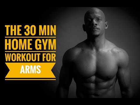 30 min Home Gym Workout for Arms