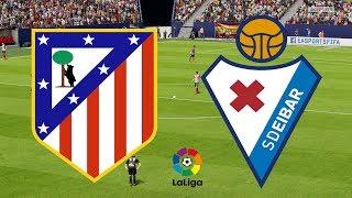 La Liga 2018/19 - Atletico Madrid Vs Eibar - 15/09/18 - FIFA 18