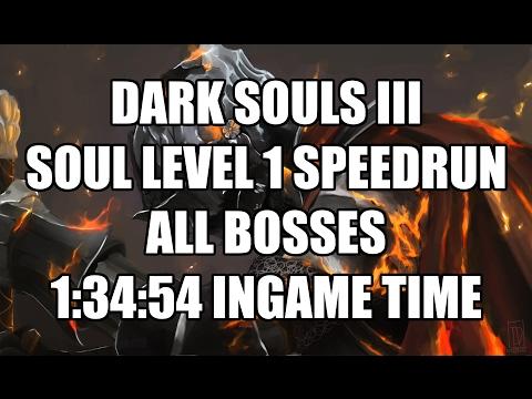 Dark Souls III Soul Level 1 Speedrun - All Bosses in 1:34:54
