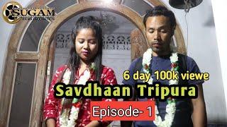 Download Mp3 Savdhaan Tripura    Episode- 1
