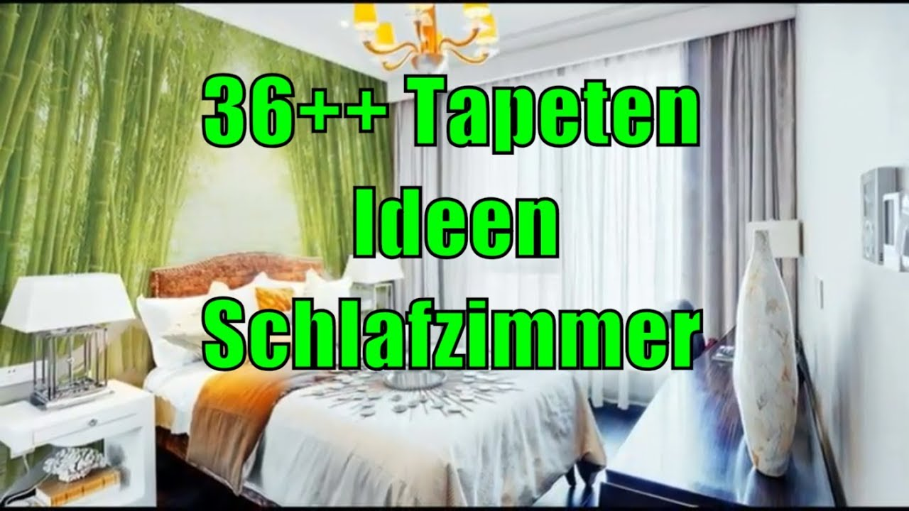 36 Tapeten Ideen Schlafzimmer Youtube