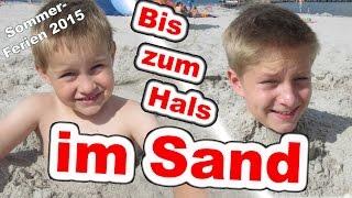 Sommer-Ferien 2015 Vlog Bis zum Hals im Sand Kanal für Kinder Kinderkanal