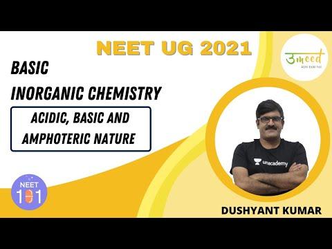 Basic Inorganic Chemistry - Acidic, Basic and Amphoteric Nature | NEET 2021 | UMMEED