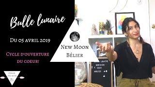 Bulle Lunaire ☾ Nouvelle Lune du 05 avril 2019 ☽ #bélier