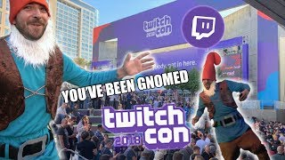 Twitchcon You've Been Gnomed in Real Life!