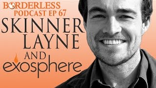 Exosphere's Skinner Layne on Using History as Your Entrepreneurial Guide
