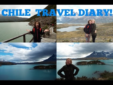 Chile Travel Diary 2016 // Olivia and Elicia Stern