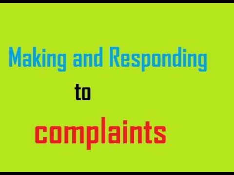 Communication 3 : Making and responding to complaints - (bac