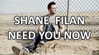 Video Shane Filan - Need You Now (Lyrics) HD download MP3, 3GP, MP4, WEBM, AVI, FLV Maret 2018