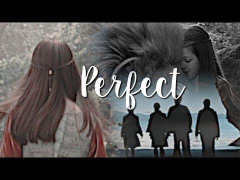 Narnia || Perfect