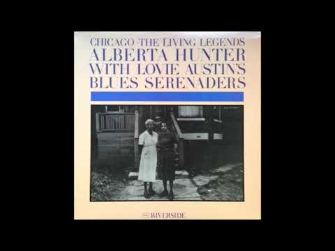Alberta Hunter With Lovie Austin's Blues Serenaders ‎– Chicago -  The Living Legends ( Full Album )