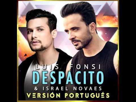 Prévia Luis fonsi feat Israel Novaes Despacito versão português