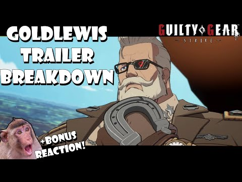 Goldlewis Complete Trailer Breakdown U0026 Reaction! - Guilty Gear Strive