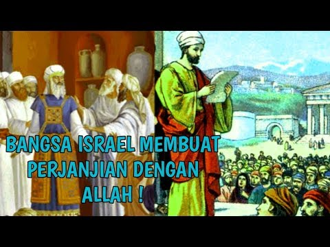BANGSA ISRAEL MEMBUAT PERJANJIAN DENGAN ALLAH
