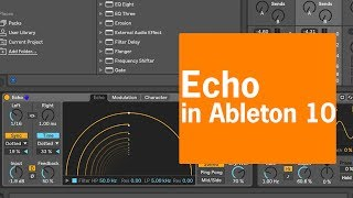 Echo Device Overview | Ableton 10