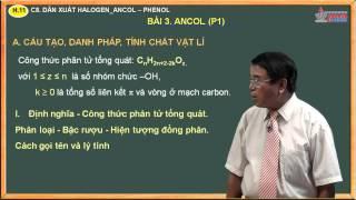 Bài giảng hóa học lớp 11 - Dẫn xuất halogen, ancol, phenol - Bài. Ancol và Bài tập Ancol