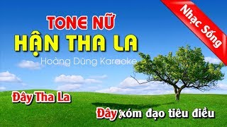 Hận Tha La Karaoke nhạc sống cha cha cha - Han tha la karaoke nhac song tone nu