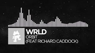 [Future Bass] - WRLD - Orbit (feat. Richard Caddock) [Monstercat Release]
