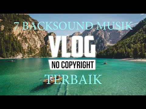 7-backsound-musik-untuk-youtuber-vlog-no-copyright--terbaik-dan-terkece